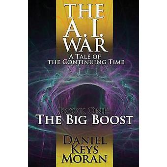The Big Boost by Moran & Daniel Keys