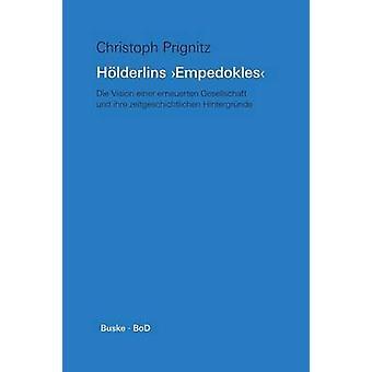 Hlderlins Empedokles by Prignitz & Christoph