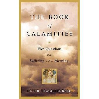 Trachtenbergin ja Pietarin viiden hengen kysymys kärsimyksestä ja sen merkityksestä