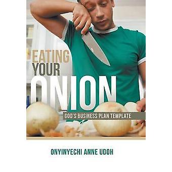 Eating Your Onion Gods Business Plan Template by Udoh & Onyinyechi Anne