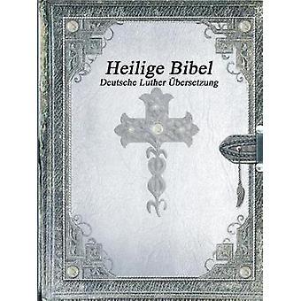 Heilige Bibel Deutsche Luther bersetzung by Varioius