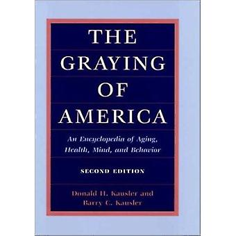 The Graying of America - An Encyclopedia of Aging - Health - Mind - an