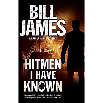 Hitmen I Have Known by Bill James - 9780727888662 Book