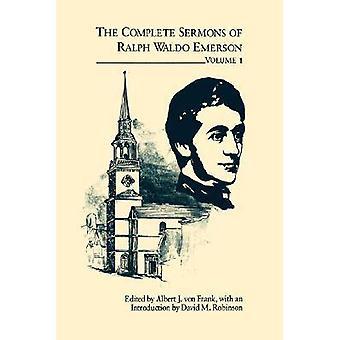 Complete Sermons of Ralph Waldo Emerson - v. 1 by Ralph Waldo Emerson