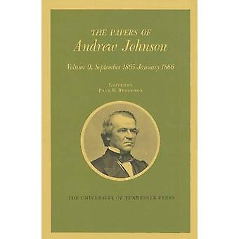 The Papers of Andrew Johnson by Andrew Johnson - LeRoy P Graf - Ralph