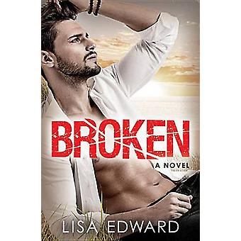 Broken by Lisa Edward - 9781455570522 Book