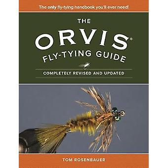 The Orvis Fly-Tying Guide by Tom Rosenbauer - 9781493025817 Book