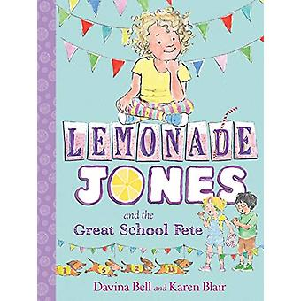Lemonade Jones and the Great School Fete - Lemonade Jones 2 by Davina