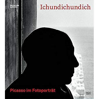 Ichundichundich (German Edition) - Picasso im Fotoportrat by Museum Lu