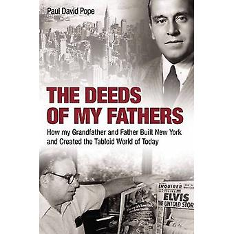 The Deeds of My Fathers by Paul David Pope - 9780704372184 Book