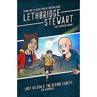 Lethbridge-Stewart - The Laughing Gnome - Lucy Wilson and the Bledoe C
