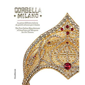 Corbella Milano - The First Italian Manufacturer of Jewellery and Weap