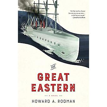 The Great Eastern by Howard Rodman - 9781612197852 Book