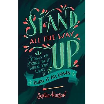 Stand All the Way Up by Sophie Hudson - 9781433643132 Book