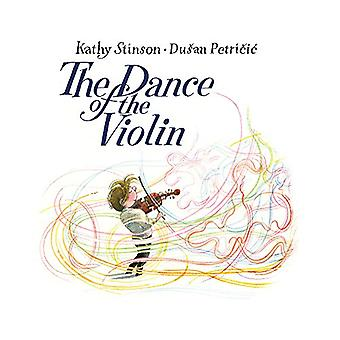 The Dance of the Violin by Kathy Stinson - 9781554518999 Book
