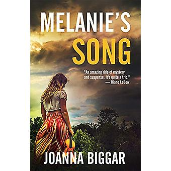 Melanieas Song by Joanna Biggar - 9781942892106 Book