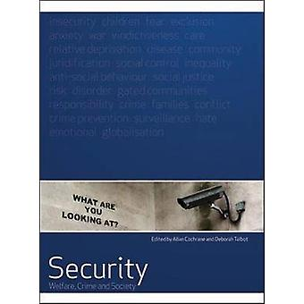 Security - Welfare - Crime and Society by Allan Cochrane - Deborah Tal