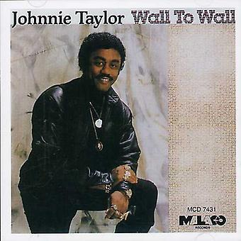 Johnnie Taylor - Wall to Wall [CD] USA import
