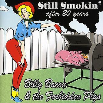 Billy Bacon & Forbidden Pigs - Still Smokin' After 20 Years [CD] USA import