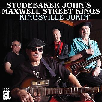 Studebaker John's Maxwell Street Kings - Kingsville Jukin' [CD] USA import