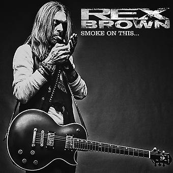 Brown*Rex - Smoke on This [CD] USA import