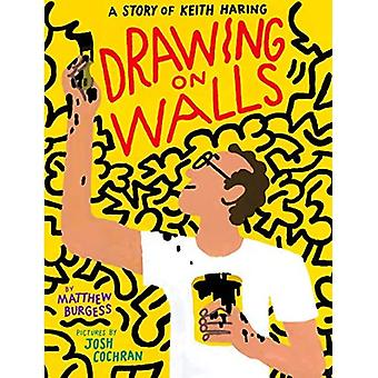 Drawing on Walls: A Story of Keith Haring