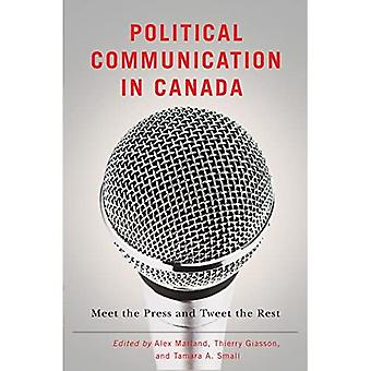 Political Communication in Canada (Communication, Strategy and Politics)