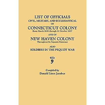 List of Officials - Civil - Military - and Ecclesiastical - of Connec