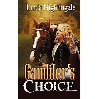Gambler's Choice by Linda Nightingale - 9781509204632 Book
