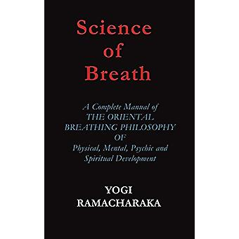 Science of Breath by Yogi Ramacharaka - 9781936690619 Book