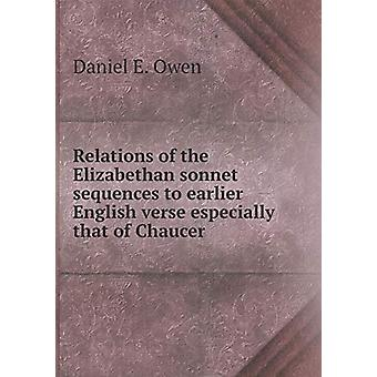 Relations of the Elizabethan Sonnet Sequences to Earlier English Vers