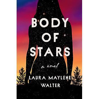 Tähtien ruumis, kirjoittanut Laura Maylene Walter