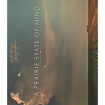Un état d'esprit des Prairies par Larry Kanfer