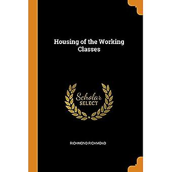 Housing of the Working Classes