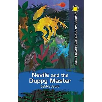 Nevile and the Duppy Master Caribbean Modern Classics