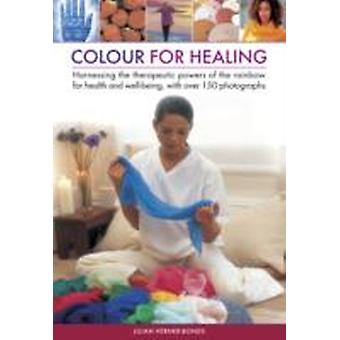 Colour for healing by Bonds & Lilian Verner