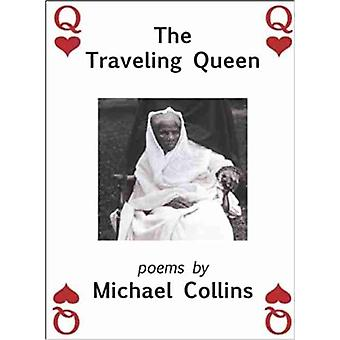 The Traveling Queen by Collins & Michael