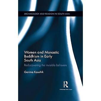 Las mujeres y el budismo monástico en el sur de Asia temprana
