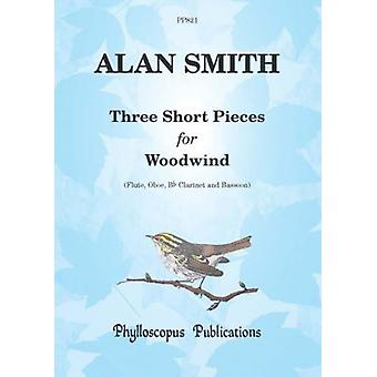 Smith: Three Short Pieces for Woodwind