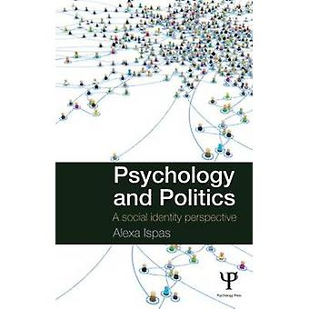 Psychologie en Politiek Een sociaal identiteitsperspectief