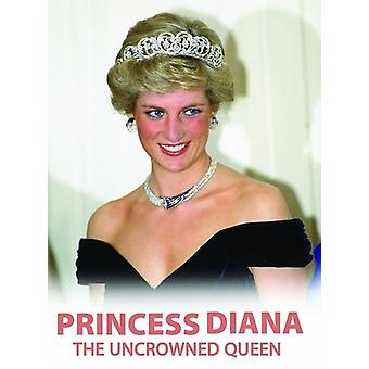 Princess Diana the Uncrowned Queen [DVD] USA import