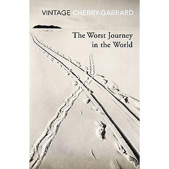 The Worst Journey In The World by Apsley Cherry-Garrard - 97800995303