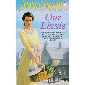 Unsere Lizzie von Anna Jacobs - 9780340693018 Buch