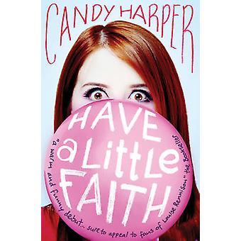 Have a Little Faith Candy Harper - livre 9780857078230