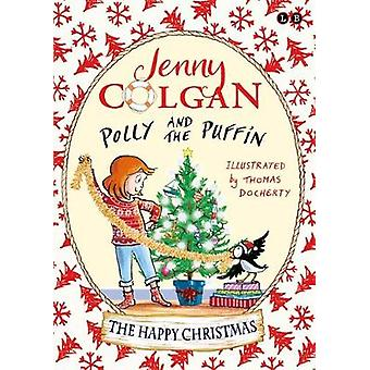 Polly and the Puffin - The Happy Christmas - Book 4 by Jenny Colgan - 9