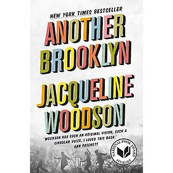 Another Brooklyn by Jacqueline Woodson - 9781786072375 Book