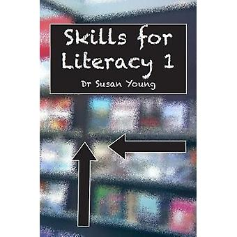 Skills Skills for Literacy 1 by Skills Skills for Literacy 1 - 978184