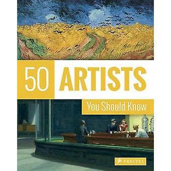 50 Artists You Should Know (New edition) by Thomas Koster - 978379138