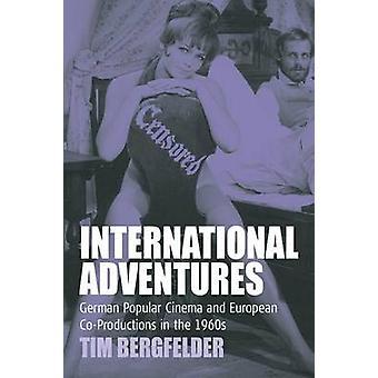 International Adventures - German Popular Cinema and European Co-Produ