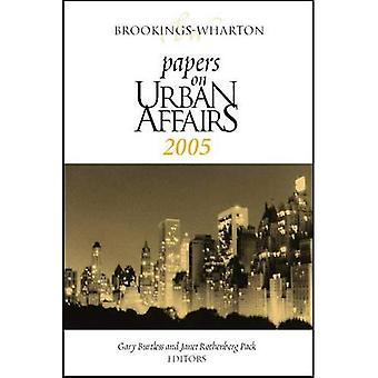 Wharton-Brookings Papers su questioni urbane: 2005